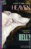 What If This Were Heaven, Wouldn't That Be Hell? SC (1991 Piranha Press) 1-1ST