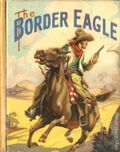 Border Eagle (1938 Saalfield BLB) 1139
