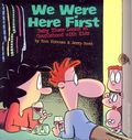 We Were Here First: Baby Blues Looks at Couplehood with Kids TPB (2010 A Baby Blues Collection) 1-1ST