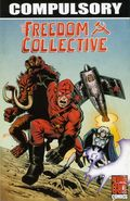 Compulsory: The Freedom Collective TPB (2013 RC Comics) 1-1ST