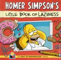 Homer Simpson's Little Book of Laziness HC (2013 Insight Editions) The Vault of Simpsonology Series 1-1ST