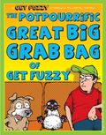 Potpourrific Great Big Grab Bag of Get Fuzzy TPB (2008 Andrews McMeel) A Get Fuzzy Treasury 1-1ST