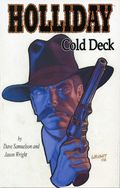 Holliday Cold Deck TPB (2004 Saddle Tramp Press) 1-1ST