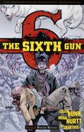 Sixth Gun TPB (2011-2016 Oni Press) 5-1ST