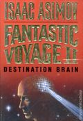 Fantastic Voyage II: Destination Brain HC (1987 Novel) By Isaac Asimov 1-1ST