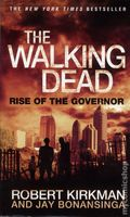 Walking Dead Rise of the Governor PB (2013 Novel) 1-1ST