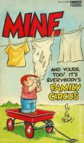 Family Circus Mine and Yours, Too! It's Everybody's Family Circus PB (1975 Fawcett) 1-1ST