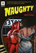 Naughty HC (2013 Novel) By Monte Schulz 1-1ST