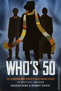 Who's 50: The 50 Doctor Who Stories to Watch Before You Die SC (2013 ECW) An Unofficial Companion 1-1ST