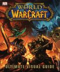 World of Warcraft Ultimate Visual Guide HC (2013 DK) 1-1ST
