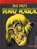 Jack Cole's Deadly Horror: The Chilling Archives of Horror Comics HC (2013 IDW) 1-1ST