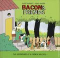 Bacon and Friends HC (2013) 1-1ST