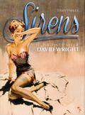 Sirens: The Pin-Up Art of David Wright HC (2013 Titan Books) 1-1ST