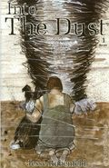 Into the Dust (2007) 1