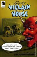 Astounding Villain House (2013 Dark Horse) 0