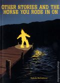 Other Stories and the Horse You Rode in On GN (2013 Conundrum Press) 1-1ST