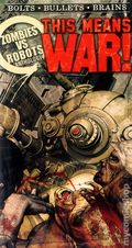Zombies vs. Robots: This Means War PB (2013 IDW Novel) 1-1ST