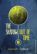 Shadow Out of Time GN (2013 SelfMadeHero) By H. P. Lovecraft 1-1ST