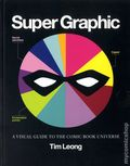Super Graphic: A Visual Guide to the Comic Book Universe SC (2013 Chronicle Books) 1-1ST