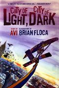 City of Light, City of Dark HC (2013 Scholastic) 1-1ST