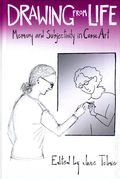 Drawing from Life: Memory and Subjectivity in Comic Art HC (2013) 1-1ST