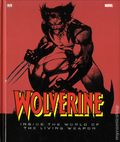 Wolverine Inside the World of the Living Weapon HC (2009) 1-REP