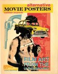 Alternative Movie Posters: Film Art from the Underground HC (2013 Schiffer) 1-1ST