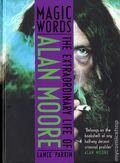 Magic Words: The Extraordinary Life of Alan Moore HC (2013 Aurum) 1-1ST