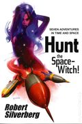 Planet Stories: Hunt the Space-Witch SC (2011 Novel) 1-1ST