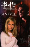 Buffy the Vampire Slayer/Angel Past Lives TPB (2001 Dark Horse) 1-1ST