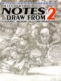 Notes to Draw From: Comic Book Illustration SC (2003-2006 Blue Line) 2-1ST
