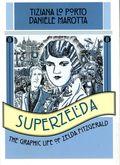 Superzelda: The Graphic Life of Zelda Fitzgerald TPB (2013) 1-1ST