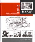 How To Draw HC (2013 Design Studio Press) 1-1ST