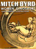 Mitch Byrd Women, Dinosaurs and Random Illustrations SC (2014) 1-1ST