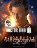 Doctor Who The Doctor's Lives and Times SC (2014 Harper Designs) 1-1ST