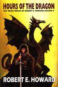 Hour of the Dragon HC (2008 A Conan Novel) The Weird Works of Robert E Howard 1-1ST