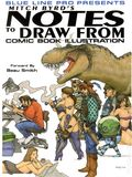 Notes to Draw From: Comic Book Illustration SC (2003-2006 Blue Line) 1-1ST