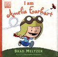 Ordinary People Change World: I Am Amelia Earhart HC (2014 Dial) By Brad Meltzer 1-1ST