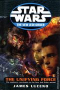 Star Wars The New Jedi Order The Unifying Force HC (2003 Novel) 1B-1ST