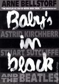 Baby's in Black TPB (2014 First Second Books) Astrid Kirchherr, Stuart Sutcliffe, and the Beatles 1-1ST