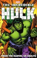 Incredible Hulk From the Marvel UK Vaults TPB (2013 Marvel) 1-1ST