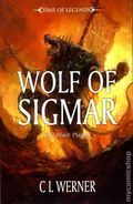 Warhammer Wolf of Sigmar SC (2014 A Time of Legends Novel) 1-1ST