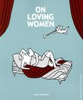 On Loving Women GN (2014 Drawn and Quarterly) 1-1ST