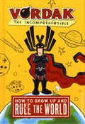 Vordak the Incomprehensible: How to Grow Up and Rule the World HC (2014 Egmont) 1-1ST