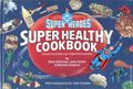 DC Super Heroes Super Healthy Cookbook HC (1981) 1-1ST