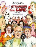 Stranger than Life SC (2014 Fantagraphics) 1970-2013: Cartoons and Comics 1-1ST