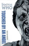 Doctor Who Touched by an Angel SC (2014 BBC Novel) The Monster Collection Edition 1-1ST