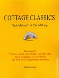 Cottage Classics: Their Makers and The Making SC (2014 Word Play) 1-1ST