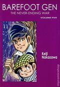 Barefoot Gen TPB (2004-2009 Last Gasp) A Cartoon Story of Hiroshima New Edition 5-REP