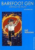 Barefoot Gen TPB (2004-2009 Last Gasp) A Cartoon Story of Hiroshima New Edition 6-REP
